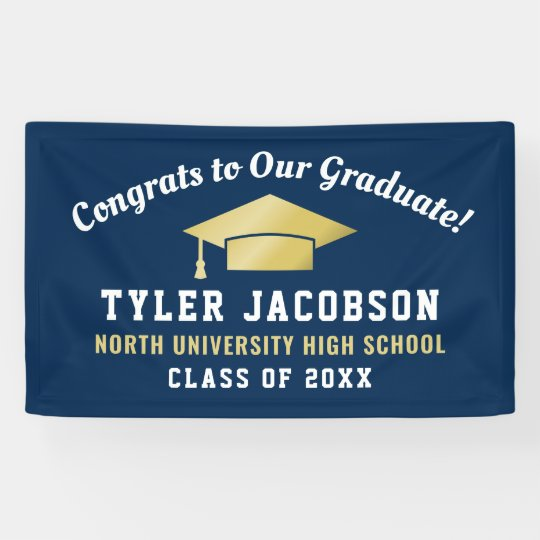 Congrats To Our Graduate Navy and Gold Custom Banner