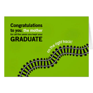Congrats to the Mother-Graduate on Right Track Card