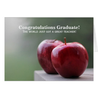 Congrats to the New Teacher Graduate (card) Card