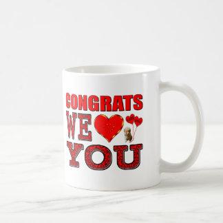 Congrats We Love You Coffee Mug
