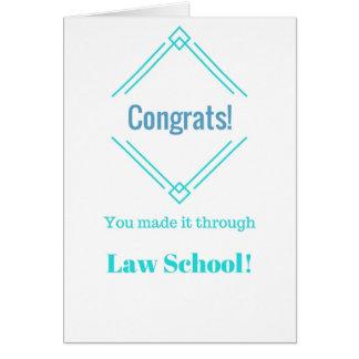 Congrats you made it through Law School card