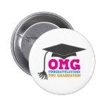 ¡Congratuations de OMG que usted graduó! Pins