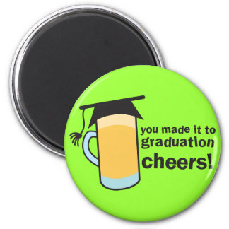 congratuations you graduated! BEER glass 2 Inch Round Magnet