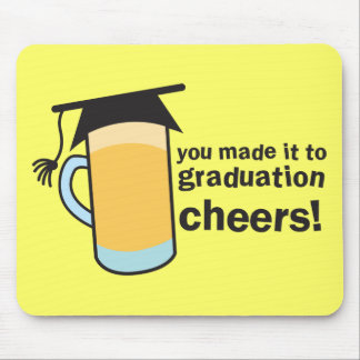congratuations you graduated! BEER glass Mouse Pad