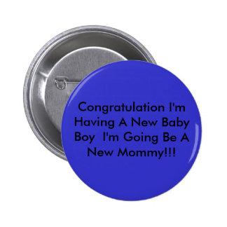 Congratulation I'm Having A New Baby Boy  I'm G... 2 Inch Round Button
