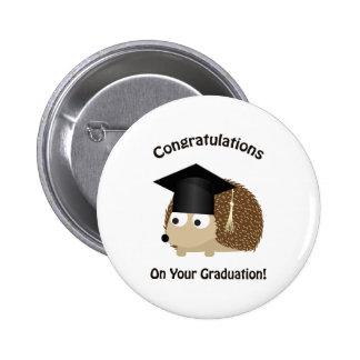 Congratulation on Your Graduation Hedgehog Pinback Button