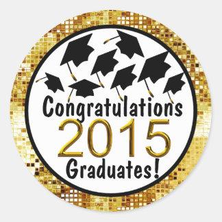 Congratulations 2015 Graduatates Sparkling Gold Classic Round Sticker