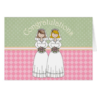 Congratulations 2 Brides 4 Card