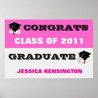 Congratulations Banner Class of 2011 Poster Pink