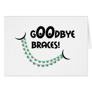 Congratulations Braces Off - Goodbye Braces Smile Greeting Card