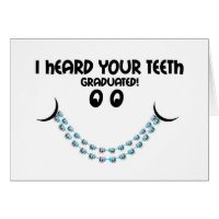 Congratulations Braces Off - Teeth Graduated Brace Card