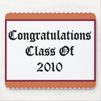 Congratulations Class Of 2010 Mouse Pad
