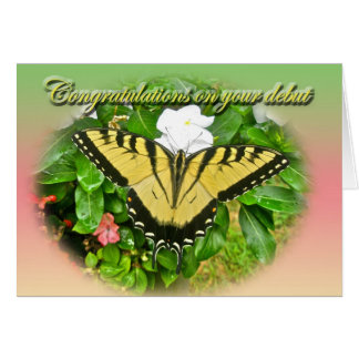 Congratulations Debut Swallowtail Butterfly Items Greeting Card