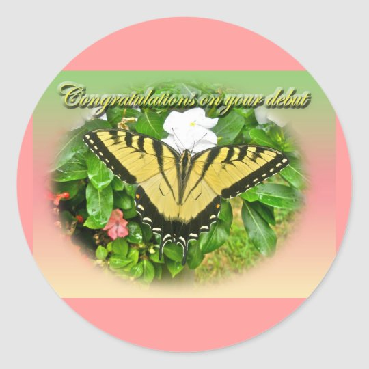 Congratulations Debut Swallowtail Butterfly Items Classic Round Sticker