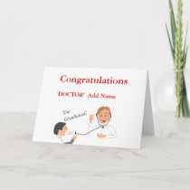 Congratulations Doctor 'Add Name' you graduated Card