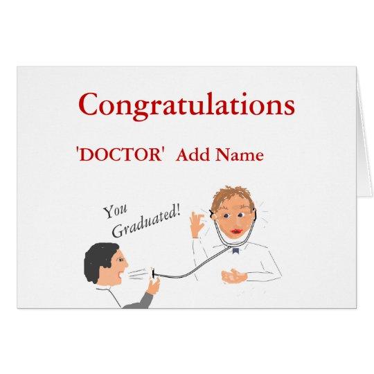 Congratulations Doctor 'Add Name' you graduated Card | Zazzle