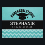"Congratulations Graduate - Aqua Black Graduation Yard Sign<br><div class=""desc"">Add 2018,  2019 or any year to personalize this whimsical design. This can be used for any graduate - high school,  college,  grad school,  med school or even trade school.</div>"