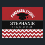 "Congratulations Graduate - Red Black Graduation Yard Sign<br><div class=""desc"">Add 2018,  2019 or any year to personalize this whimsical design. This can be used for any graduate - high school,  college,  grad school,  med school or even trade school.</div>"