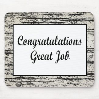 Congratulations Great Job Mouse Pad