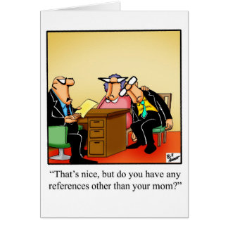 Congratulations Humor New Job Greeting Card