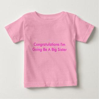 Congratulations I'm Going Be A Big Sister Tee Shirt
