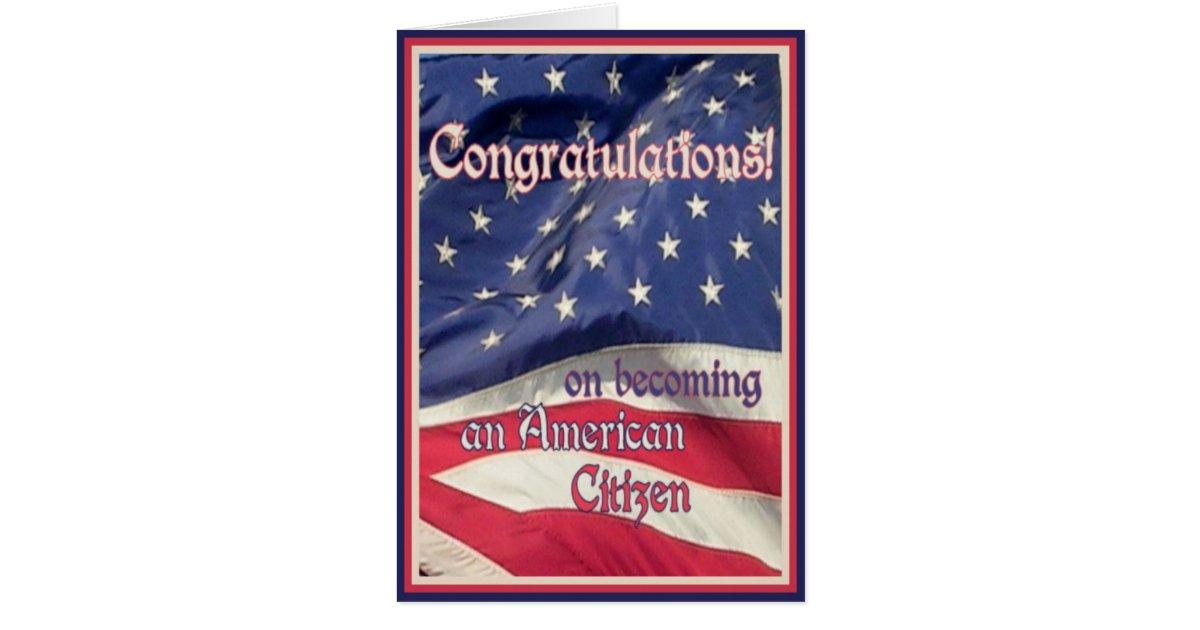 Congratulations-New American Citizen+Flag Card | Zazzle