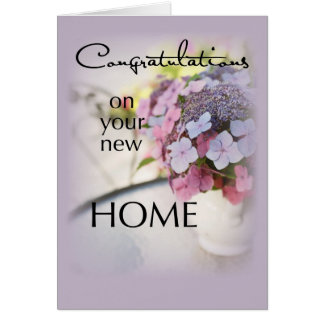 Congratulations New Home, Flowers Greeting Card