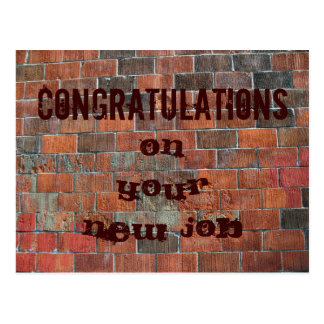 Congratulations New Job brick wall Postcard