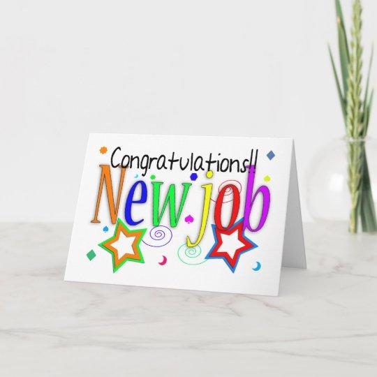 congratulations new job greeting card  new job   zazzle