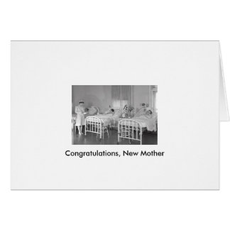 Congratulations, New Mother Card