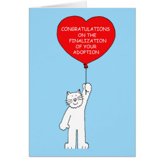 Congratulations on finalization of your adoption. card