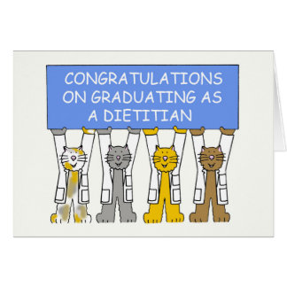 Congratulations on graduating as a Dietitian. Card