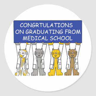 Congratulations on graduating from medical school. classic round sticker