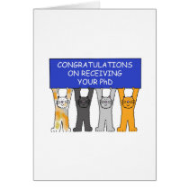 Congratulations on receiving your PhD cute cats. Card