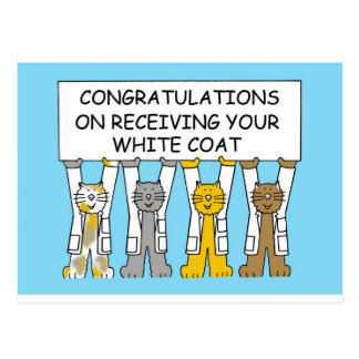 Congratulations on receiving your white coat. postcard