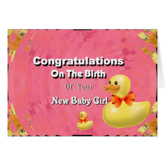 Congratulations On The Birth Of Your New Baby Girl Card