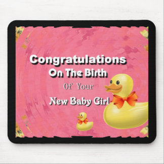 Congratulations On The Birth Of Your New Baby Girl Mouse Pad