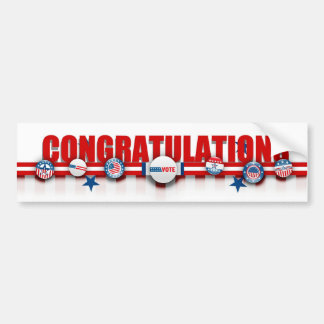 Congratulations on Winning the Election! Car Bumper Sticker