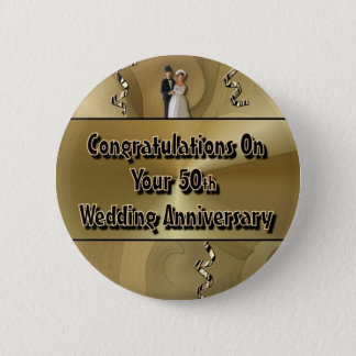 Congratulations On Your 50th Wedding Anniversary Pinback Button