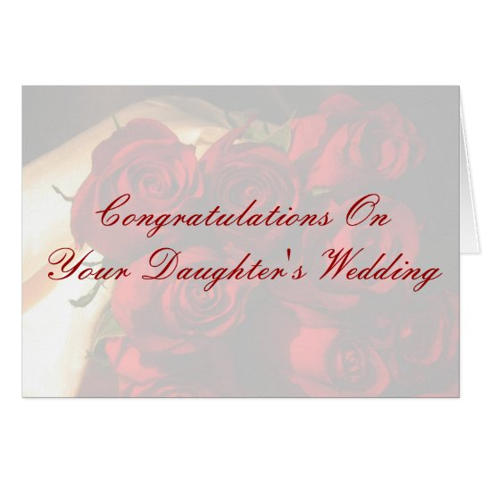 Congratulations On Your Daughters Wedding Card