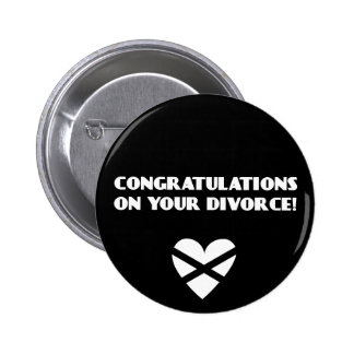 Congratulations on Your Divorce Button