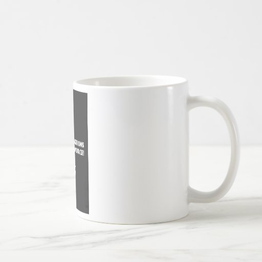 Congratulations on Your Divorce Coffee Mugs