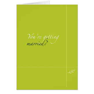 Congratulations on your Engagement Rant Card