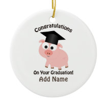 Congratulations on Your Graduation! Pig Ceramic Ornament