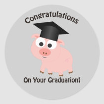 Congratulations on Your Graduation! Pig Classic Round Sticker