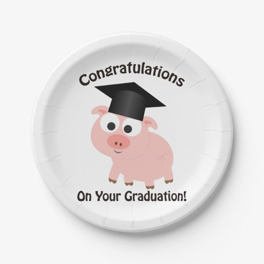 congratulations on your graduation pig paper plate
