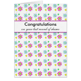 Congratulations on Your Last Round of Chemo Card