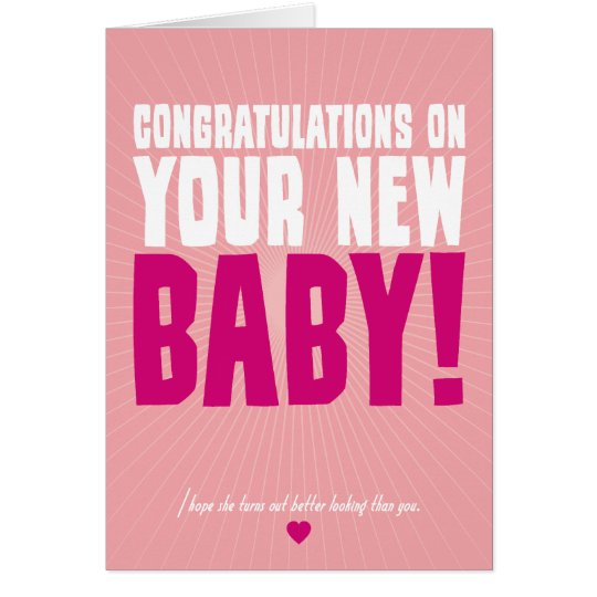 Congratulations on Your New Baby (female) Card