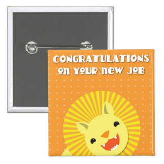 Congratulations on your new JOB! career lion Button