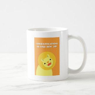 Congratulations on your new JOB! career lion Coffee Mug